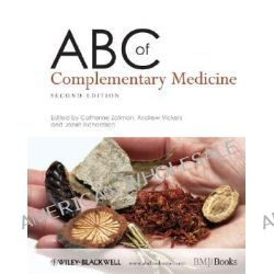 ABC of Complementary Medicine, ABC Series by Catherine Zollman, 9781405136570.
