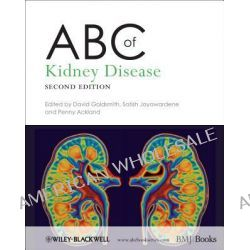 ABC of Kidney Disease 2nd Edition, ABC Medical Reference by David Goldsmith, 9780470672044.