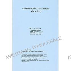 ABG - Arterial Blood Gas Analysis by Dr. A. B. Anup, 9781603350020.