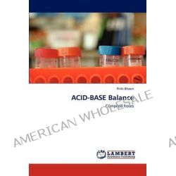 Acid-Base Balance by Pinki Bhasin, 9783848440382.