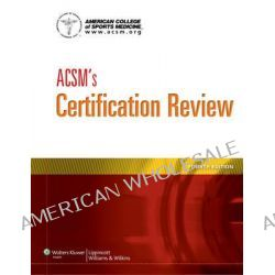 ACSM Certification Kit by Lippincott Williams & Wilkins, 9781469832418.