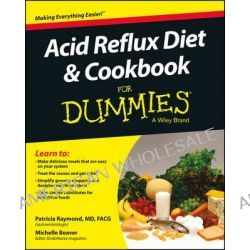 Acid Reflux Diet and Cookbook For Dummies by Patricia Mary Raymond, 9781118839195.