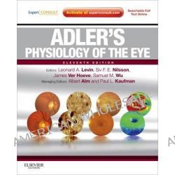 Adler's Physiology of the Eye, Expert Consult - Online and Print by Leonard A. Levin, 9780323057141.