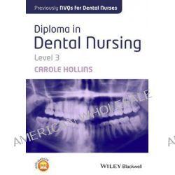 Advanced Apprenticeship in Dental Nursing, Level 3 by Carole Hollins, 9781118629482.