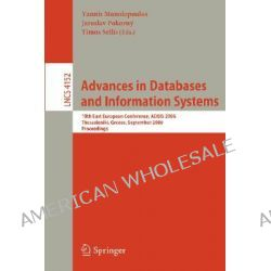 Advances in Databases and Information Systems, 6th East European Conference, Adbis 2002, Bratislava, Slovakia, September 8-11, 2002, Proceedings by Yannis Manolopoulos, 9783540441380.