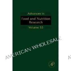 Advances in Food and Nutrition Research, Advances in Food & Nutrition Research by Steve Taylor, 9780123737298.