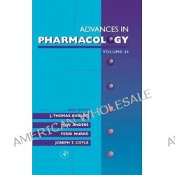 Advances in Pharmacology, v. 46 by J. Thomas August, 9780120329472.