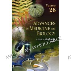 Advances in Medicine & Biology, v. 26 by Leon V. Berhardt, 9781613240656.