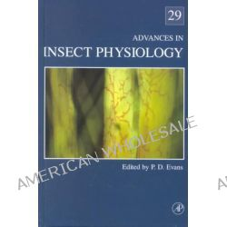 Advances in Insect Physiology, v.29 by Peter Evans, 9780120242290.