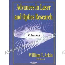 Advances in Optics and Laser Research by William T. Arkin, 9781590333983.