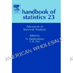 Advances in Survival Analysis, Advances in Survival Analysis (Handbook of Statistics, Vol 23) by N. Balakrishnan, 9780444500793.