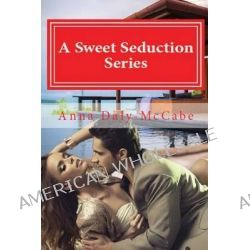 A Sweet Seduction Series 1 by Anna Daly-McCabe, 9780956643094.