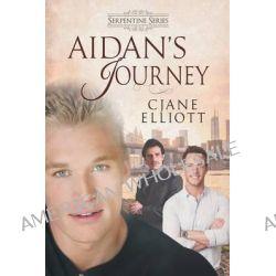 Aidan's Journey by Cjane Elliott, 9781632162885.