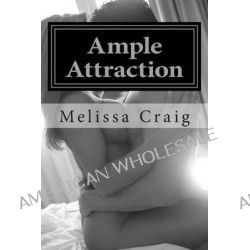 Ample Attraction by Melissa Craig, 9781467965019.