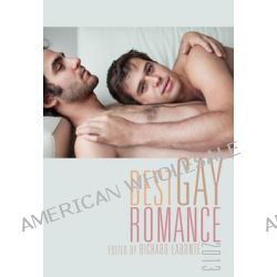 Best Gay Romance 2013 by Richard Labonte, 9781573449021.