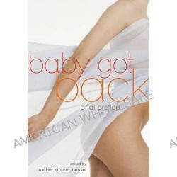 Baby Got Back, Anal Erotica by Rachel Kramer Bussel, 9781573449625.