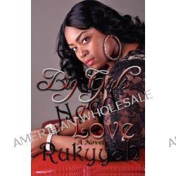 Big Girls Need Love by Rukyyah, 9780985120849.