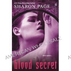 Blood Secret by Sharon Page, 9780758250957.