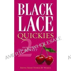 Black Lace Quickies 2, Bk. 2 by Black Lace, 9780352341273.