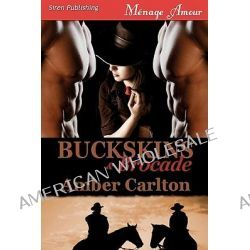 Buckskins and Brocade (Siren Menage Amour 73) by Amber Carlton, 9781606014820.
