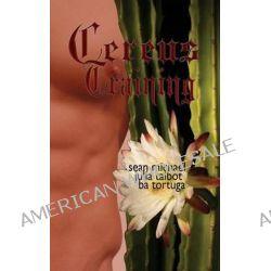 Cereus, Training by Sean Michael, 9781610405959.