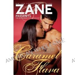 Caramel Flava, The Eroticanoir.com Anthology by Zane, 9780743297271.