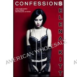 Confessions by Selena Kitt, 9781468027655.