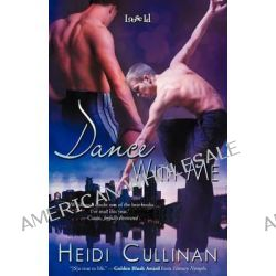 Dance with Me by Heidi Cullinan, 9781623000257.