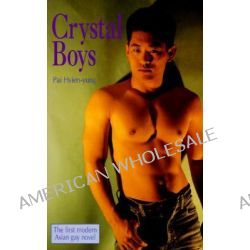 Crystal Boys by Hsien-Yung Pai, 9780940567115.