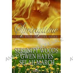 Come Rain or Come Shine by Gwen Hayes, 9781609284657.