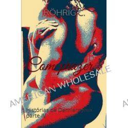 Com Prazer, Historias de Derniers Jeux by C Rohrig, 9781499331202.