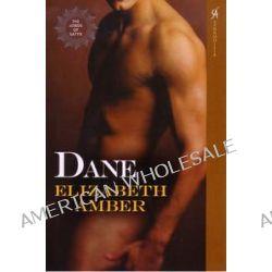 Dane, The Lords of Satyr by Elizabeth Amber, 9780758241283.