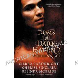 Doms of Dark Haven 2, Western Night by Cherise Sinclair, 9781611189193.