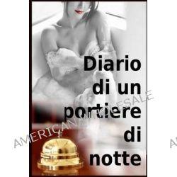 Diario Di Un Portiere Di Notte by Francesco Leone, 9781481082068.