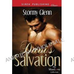 Davi's Salvation (Siren Publishing Classic Manlove) by Stormy Glenn, 9781627402668.
