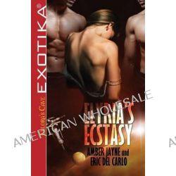 Elyria's Ecstasy by Amber Jayne, 9781419971563.