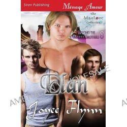 Elan [Beyond the Marius Brothers 8] (Siren Publishing Menage Amour Manlove) by Joyee Flynn, 9781627403757.