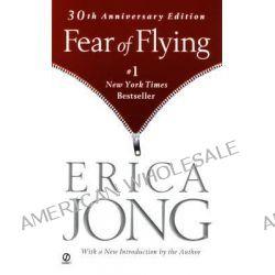 Fear of Flying by Erica Jong, 9780451209948.