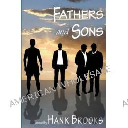 Fathers and Sons by Hank Brooks, 9781935509233.