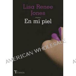 En Mi Piel by Lisa Renee Jones, 9788492916757.