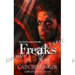 Freaks by Cain Berlinger, 9781909934221.