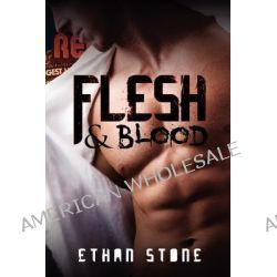 Flesh & Blood by Ethan Stone, 9781615819720.
