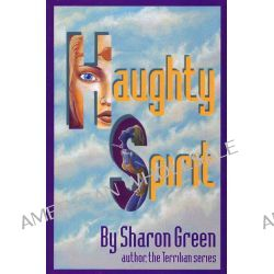 Haughty Spirit by Sharon Green, 9781890159153.
