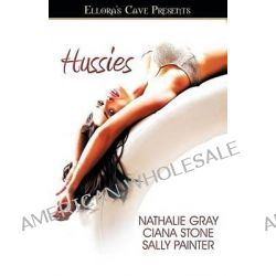 Hussies by Nathalie Gray, 9781419969812.