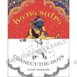 Kama Sutra Connect-The-Dots by Eland Sparklers, 9780142181607.