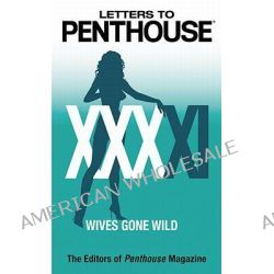 Letters to Penthouse, Wives Gone Wild by Editors of Penthouse, 9780446619394.