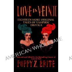 Love in Vein, Love in Vein II by Poppy Z. Brite, 9780061056574.