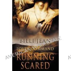 Love's Command, Running Scared by Billi Jean, 9781781845158.