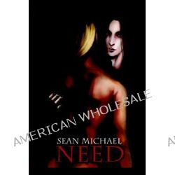 Need by Sean Michael, 9781933389776.