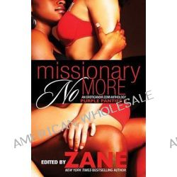 Missionary No More, Purple Panties 2 by Zane, 9781593092115.